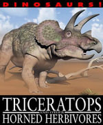 Triceratops and Other Horned Herbivores - David West