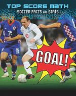 Goal! : Soccer Facts and Stats - Mark Woods