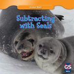 Subtracting with Seals - Charles Sellers