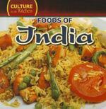 Foods of India - Mary Molly Shea
