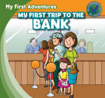 My First Trip to the Bank - Katie Kawa