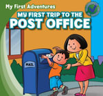 My First Trip to the Post Office - Katie Kawa