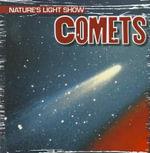 Comets : Nature's Light Show (Gareth Stevens) - Kristen Rajczak