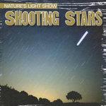 Shooting Stars : Nature's Light Show (Gareth Stevens) - Kristen Rajczak