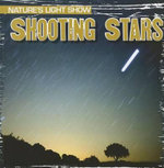 Shooting Stars : Nature's Light Show (Gareth Stevens) - Kristen Rajczak