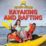 Kayaking and Rafting - Raymond Harasymiw