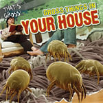 Gross Things in Your House - Maria Nelson