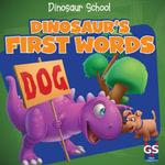 Dinosaur's First Words - Ava Saviola