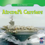 Aircraft Carriers : Monster Machines - Kenny Allen