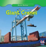 Giant Cranes : Monster Machines - Kenny Allen