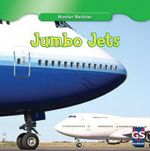 Jumbo Jets : Monster Machines - Kenny Allen