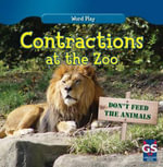 Contractions at the Zoo : Word Play - Kathleen Connors