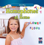 Homophones at Home : Word Play - Kathleen Connors