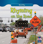 Rhyming on the Road : Word Play - Kathleen Connors