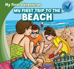 My First Trip to the Beach - Katie Kawa