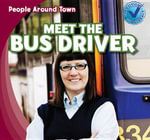 Meet the Bus Driver - Joyce Jeffries