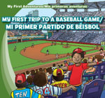 My First Trip to a Baseball Game /Mi Primer Partido de Beisbol - Katie Kawa