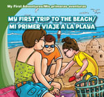 My First Trip to the Beach /Mi Primer Viaje a la Playa - Katie Kawa