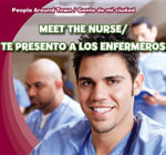 Meet the Nurse / Te Presento a Los Enfermeros - Joyce Jeffries
