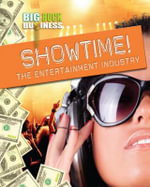 Showtime! the Entertainment Industry - Nick Hunter