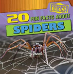 20 Fun Facts about Spiders : Fun Fact File: Bugs! - Therese Shea
