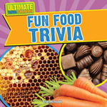 Fun Food Trivia - Erin Michalek
