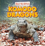 Komodo Dragons - Kathleen Connors