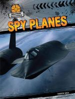 Spy Planes : Military Machines - Therese Shea