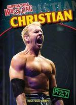 Christian : Superstars of Wrestling - Ryan Nagelhout