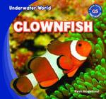 Clownfish - Ryan Nagelhout