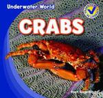 Crabs : Underwater World - Ryan Nagelhout