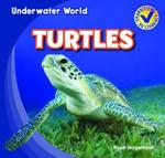 Turtles : Underwater World - Ryan Nagelhout