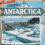 Mapping Antarctica - Greg Roza
