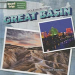 Let's Explore the Great Basin : Road Trip: Exploring America's Regions (Gareth Stevens) - Kathleen Connors