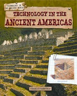 Technology in the Ancient Americas - Charlie Samuels