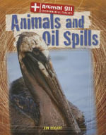 Animals and Oil Spills - Jon Bogart