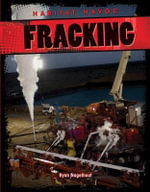 Fracking : Habitat Havoc - Ryan Nagelhout