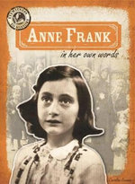 Anne Frank in Her Own Words - Caroline Kennon