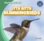 Itty Bitty Hummingbirds - Peter Griff