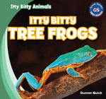 Itty Bitty Tree Frogs - Gunner Quick