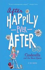 Cinderella and the Mean Queen : After Happily Ever After - Tony Bradman