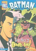 Batman : Two-Face's Double Take - Matthew K Manning
