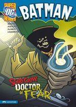Batman : Scarecrow, Doctor of Fear - Matthew K Manning