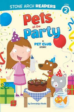 Pets at the Party : A Pet Club Story - Gwendolyn Hooks