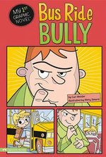 Bus Ride Bully - Lori Mortensen