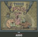 The Three Little Pigs : The Graphic Novel - Aaron Blecha