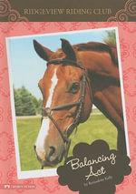 Balancing Act : Ridgeview Riding Club - Bernadette Kelly