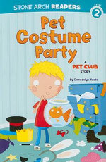 Pet Costume Party : A Pet Club Story - Gwendolyn Hooks