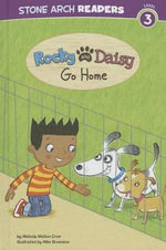 Rocky and Daisy Go Home - Melinda Melton Crow
