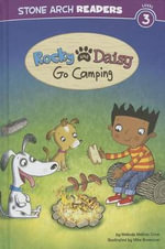Rocky and Daisy Go Camping - Melinda Melton Crow